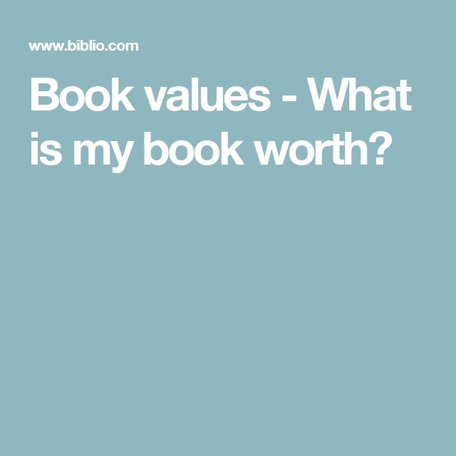 Book values - What is my book worth?