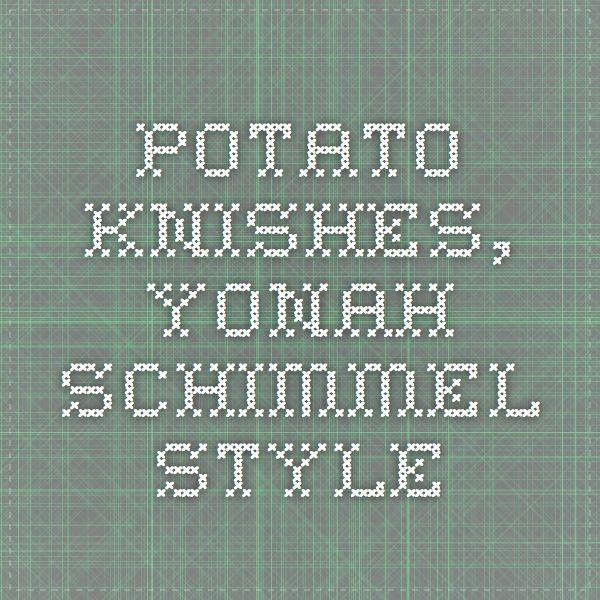 Potato Knishes, Yonah Schimmel Style