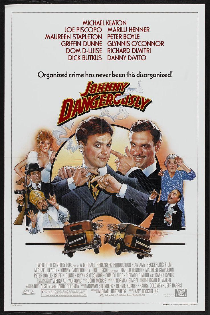 Johnny Dangerously (1984) Stars: Michael Keaton, Joe Piscopo, Marilu Henner…