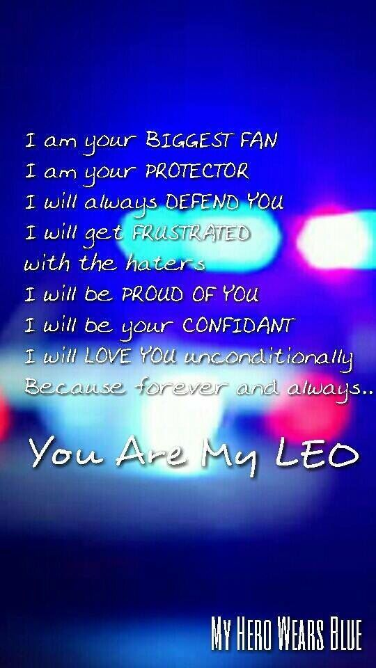 You are my LEO. | Police Stuff | Police wife life, Police ...
