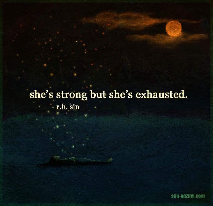 She's strong but she's exhausted. Ella es fuerte, pero esta exhausta. #frases #quotes