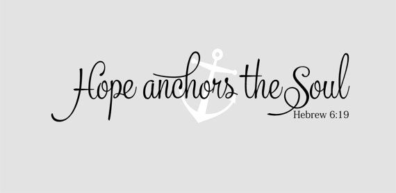 Hope anchors the soul  Hebrew 619 scripture by itswritteninvinyl, $14.00