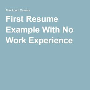 First Resume Example With No Work Experience