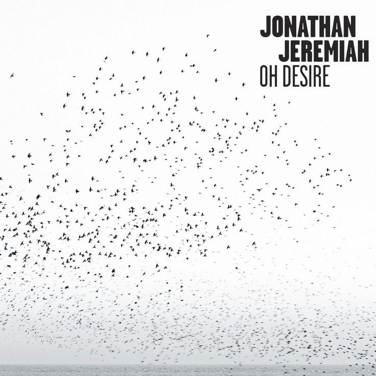 Jonathan Jeremiah Oh Desire 2015 2015 Album