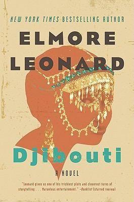 Djibouti by Elmore Leonard (August 2011 - Night)