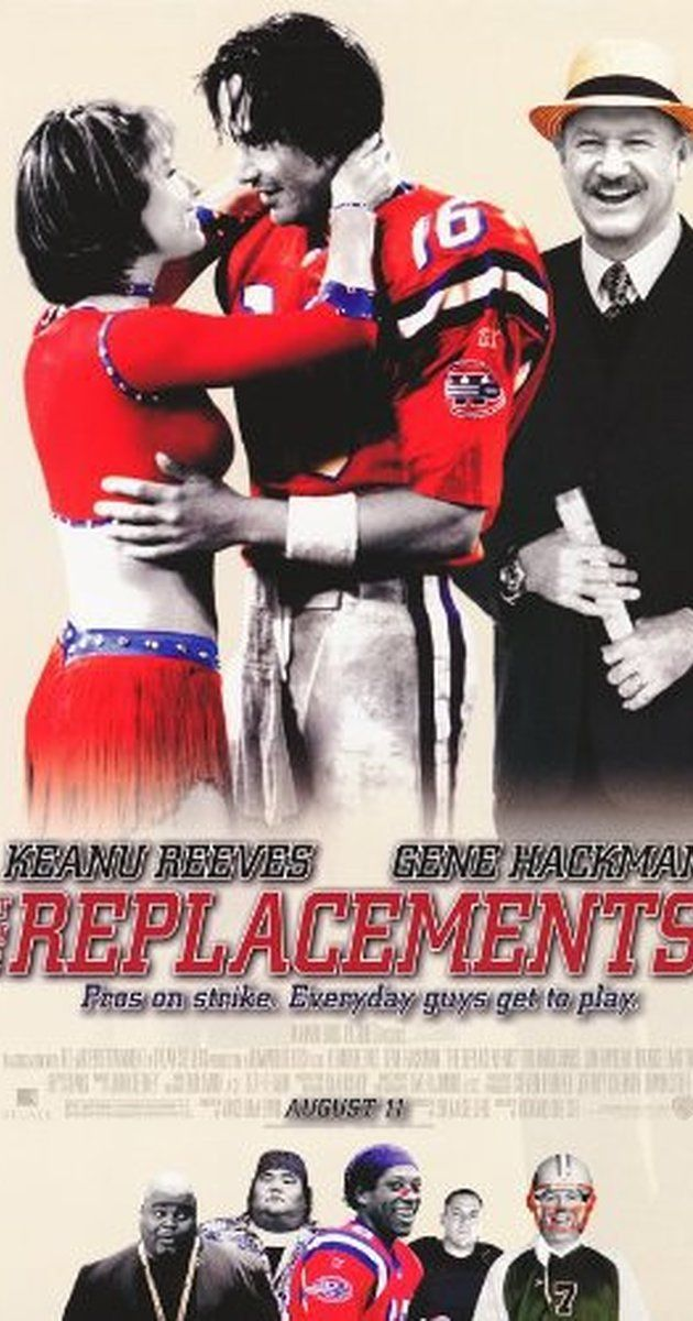 The Replacements (2000) - starring Keanu Reeves in this fact-based comedy about the 1987 National Football League players' strike