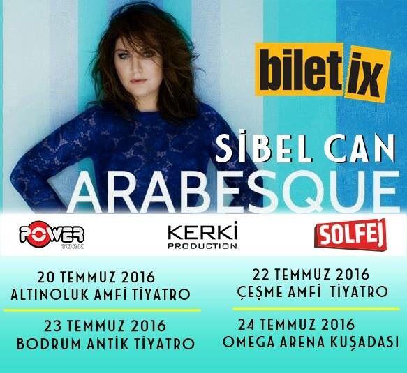 Sibel Can Temmuz Ayi konserleri .Ayrintilar Facebook /sibelcankonserler sayfasinda.