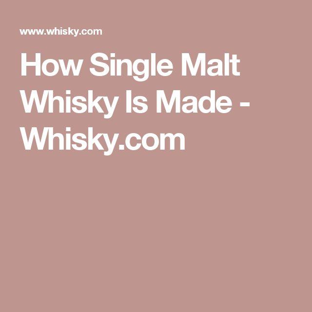 How Single Malt Whisky Is Made - Whisky.com
