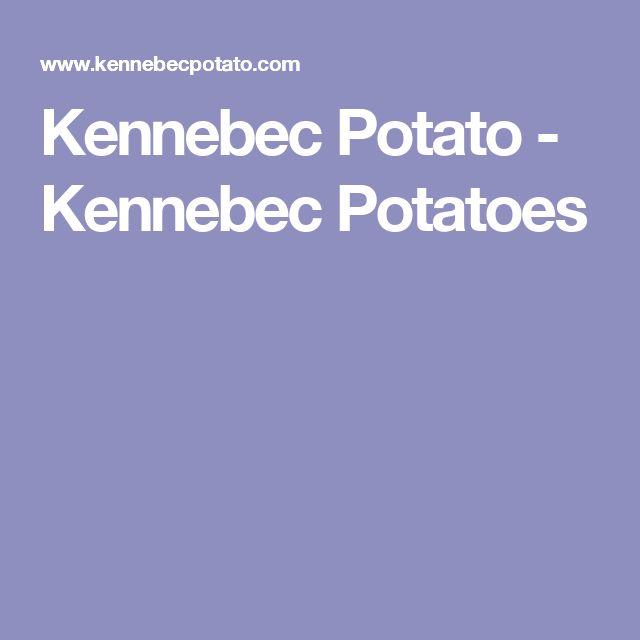 Kennebec Potato - Kennebec Potatoes
