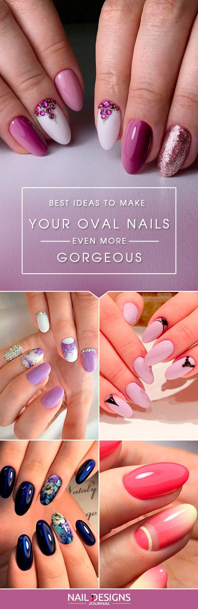 Oval nails always look great and charming. That's why so many women choose it.