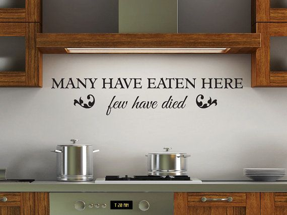 Many have eaten here few have died kitchen vinyl wall decal home decor art via Etsy