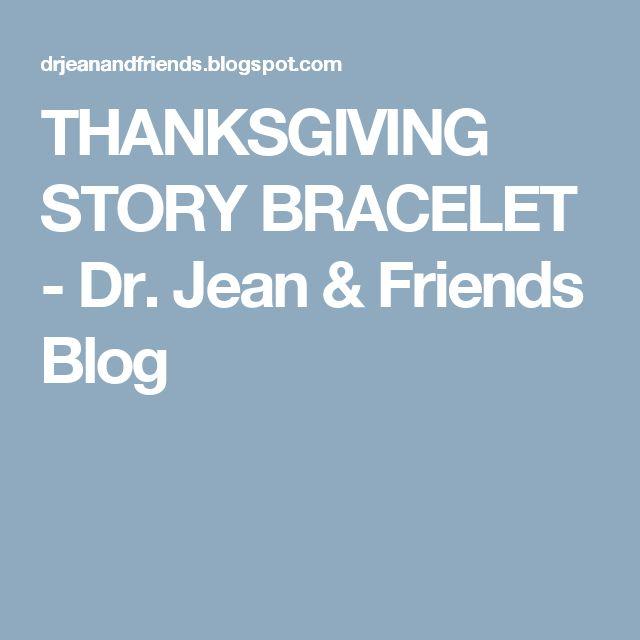 THANKSGIVING STORY BRACELET - Dr. Jean & Friends Blog