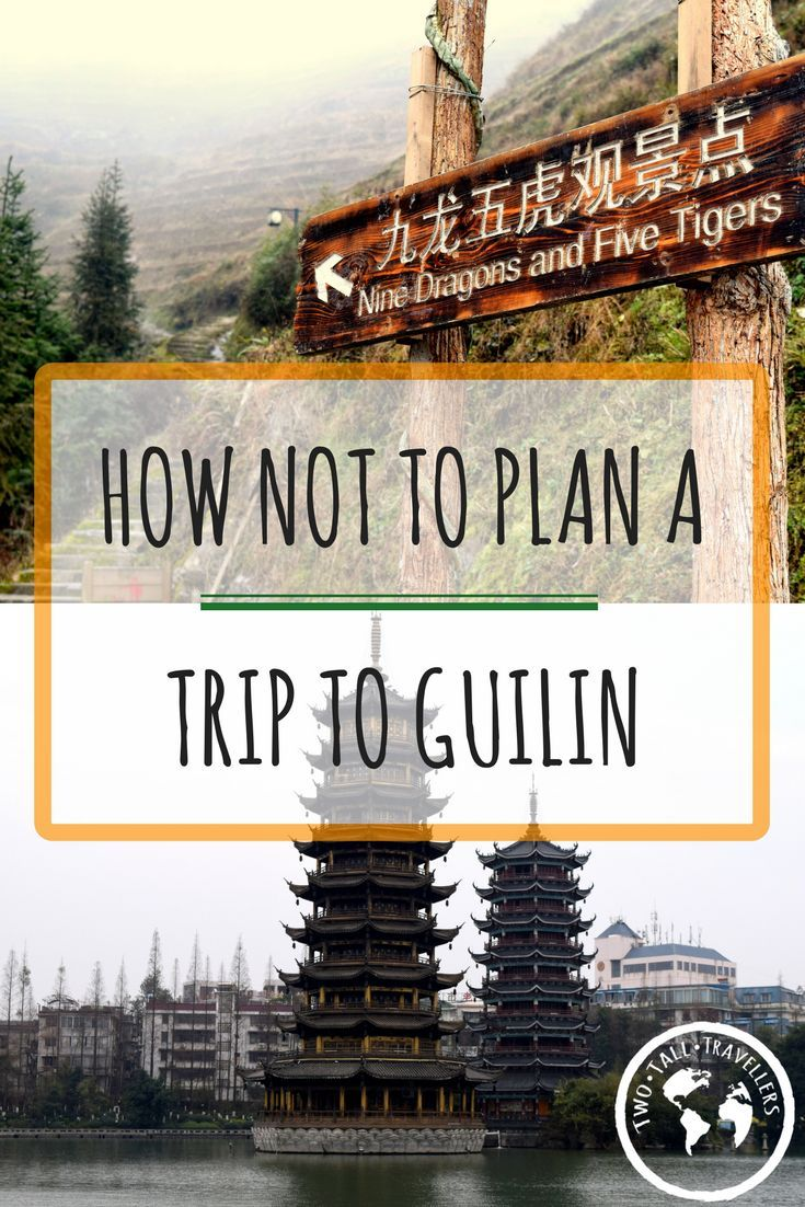 Don't make the same mistakes we did when planning our trip to Guilin, China!