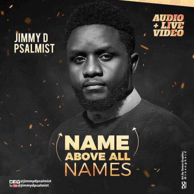 Name Above All Names by Jimmy D Psalmist | Music | All names