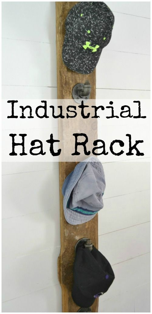 How to build an industrial hat rack to keep all your hats organized…