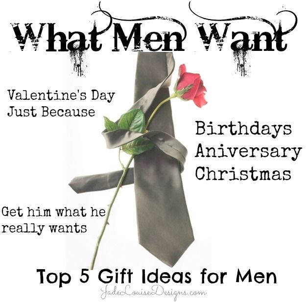 What Men Want Top 5 Gift Ideas For Him Get Him What He