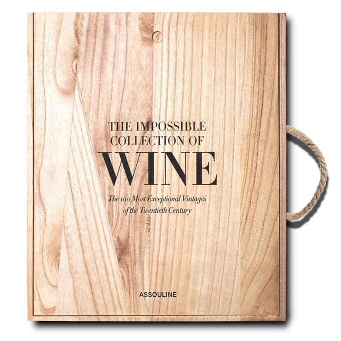 The Impossible Collection Of Wine By Assouline Books Assouline