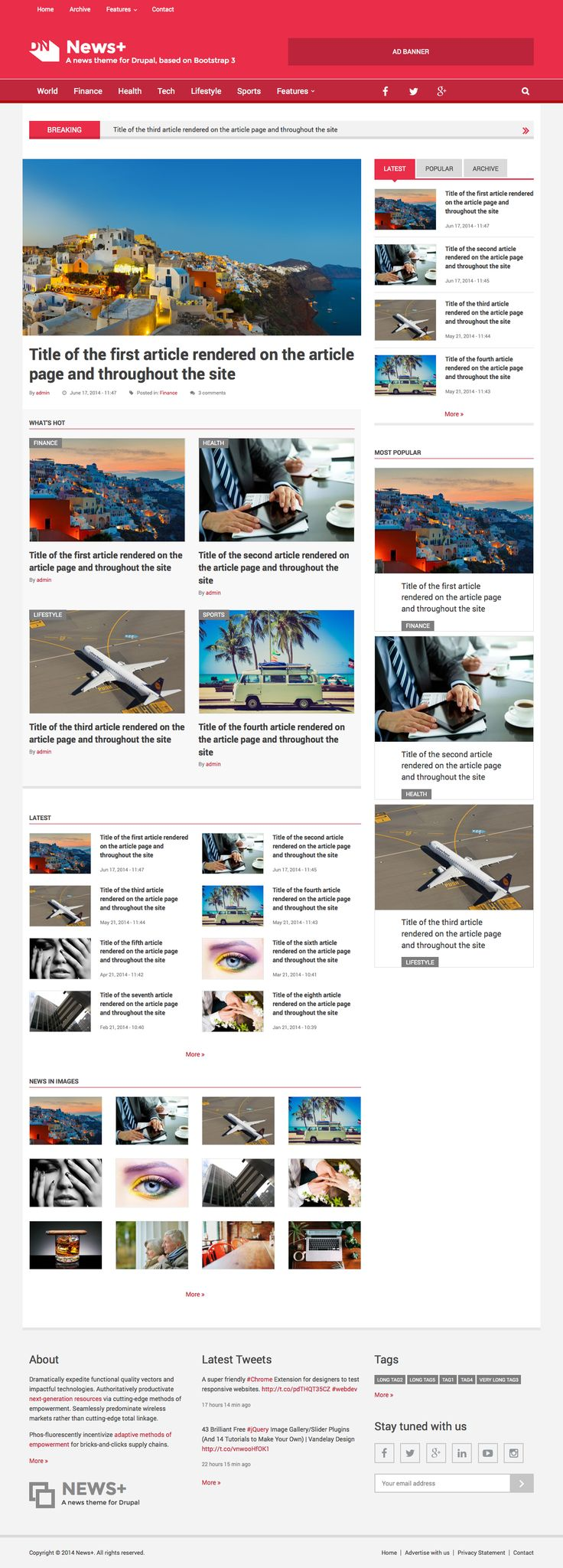 News+ theme for Drupal. A powerful Drupal theme to power your News/Portal site. With tons of special features to enhance your visitors' experience.