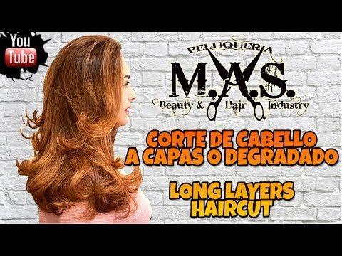 Corte de Cabello a Capas Largas,Degradado,Degrafilado o Desfilado.Long Layers Haircut,Hair tutorial - YouTube