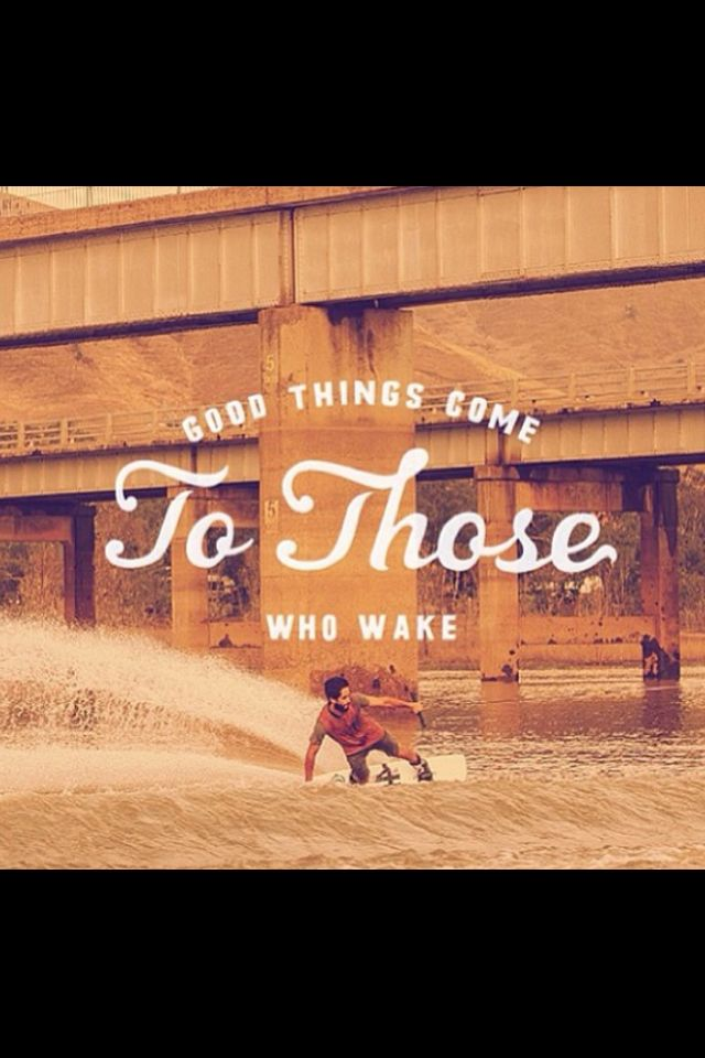 Wakeboarding ❤..so true i miss it