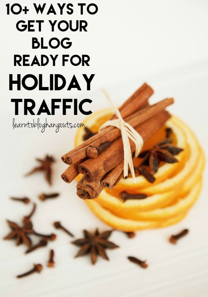 Expanding on Quarter 4... The Guide!  Over 10 ways to get your blog ready for Holiday Traffic