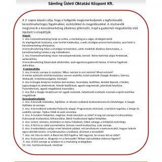 KERESŐMARKETING (Keresőmarketing, Webanalitika, Keresőoptimalizálás, Kattintás alapú hirdetések) Sämling Üzleti Oktatási Központ Kft. A 3 napos képzés célja. http://slidehot.com/resources/marketing-online-marketing.40246/