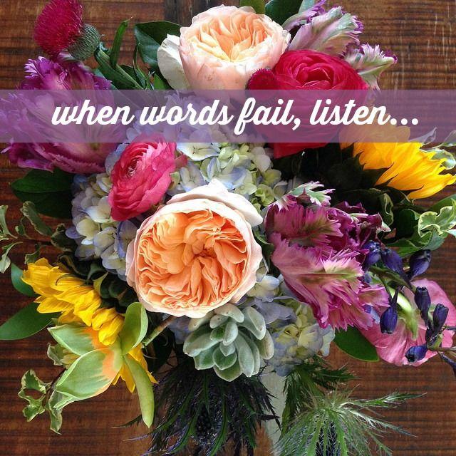 When Words FailQuotes Words Verses, When Words Fail Listening