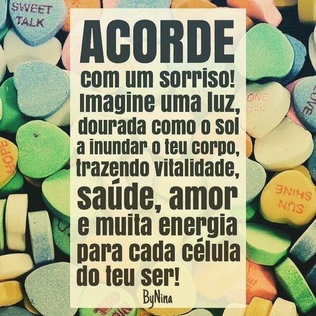 Bom dia!!! #frases #bynina #energia #energaboa #bomdia #pensamentopositivo #saúde #instabynina