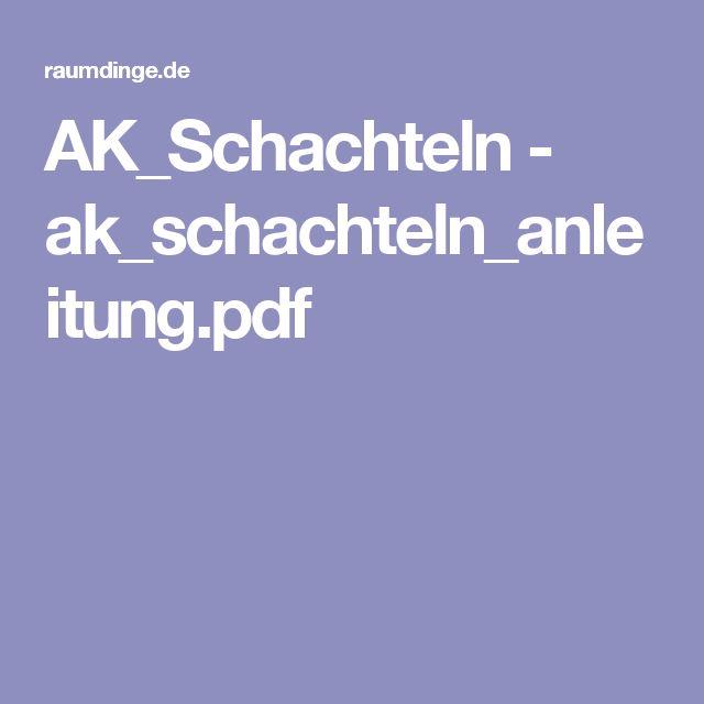 AK_Schachteln - ak_schachteln_anleitung.pdf