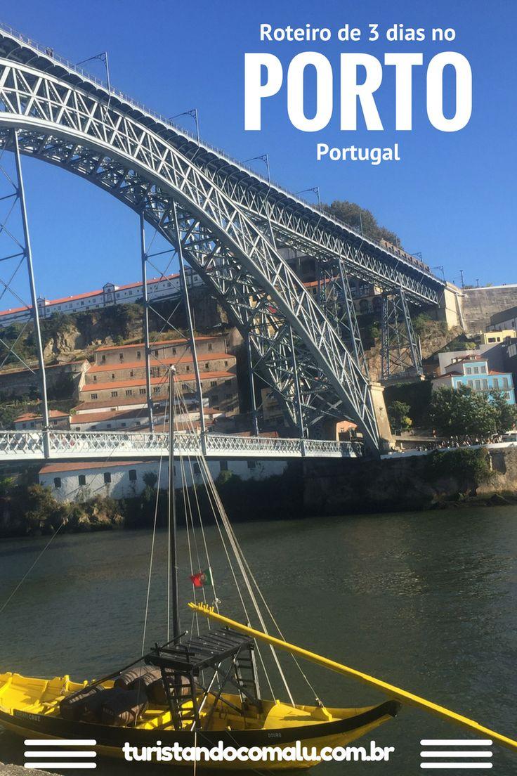 Um roteiro de viagem completo pela cidade do Porto em Portugal
