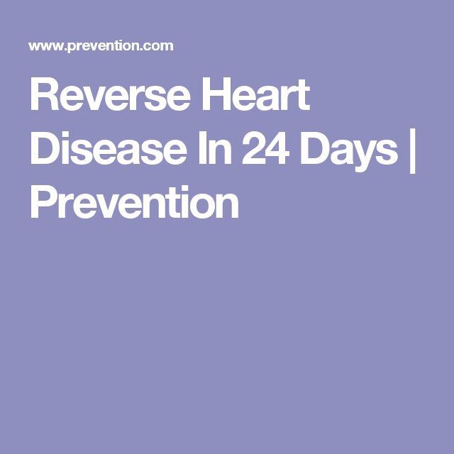 Reverse Heart Disease In 24 Days | Prevention