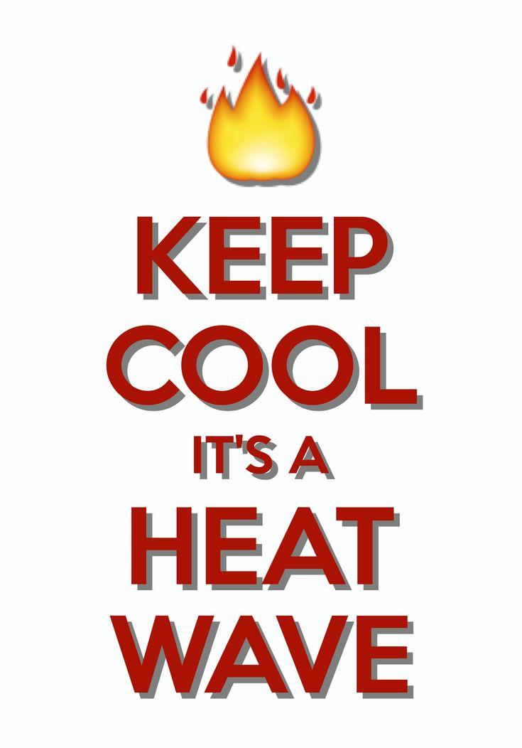 ...known As Summer... Keep Calm ...