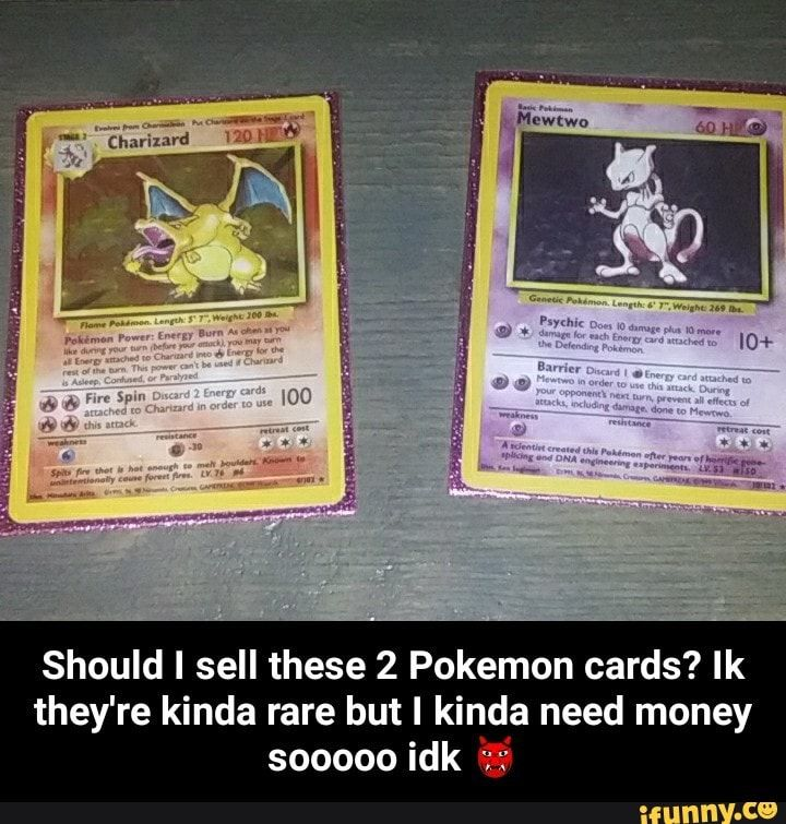 Should i sell these 2 pokemon cards ik theyre kinda rare