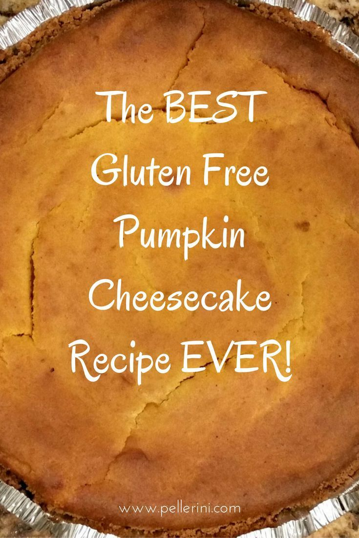 Gluten Free Pumpkin Cheesecake Recipe - Pellerini