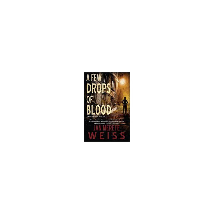 Ein paar Tropfen Blut – (Captain Natalia Monte Investigation) von Jan Merete Weiss …