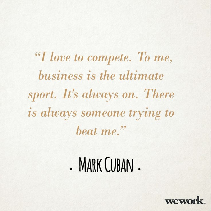 WeWork inspirational quote // Mark Cuban