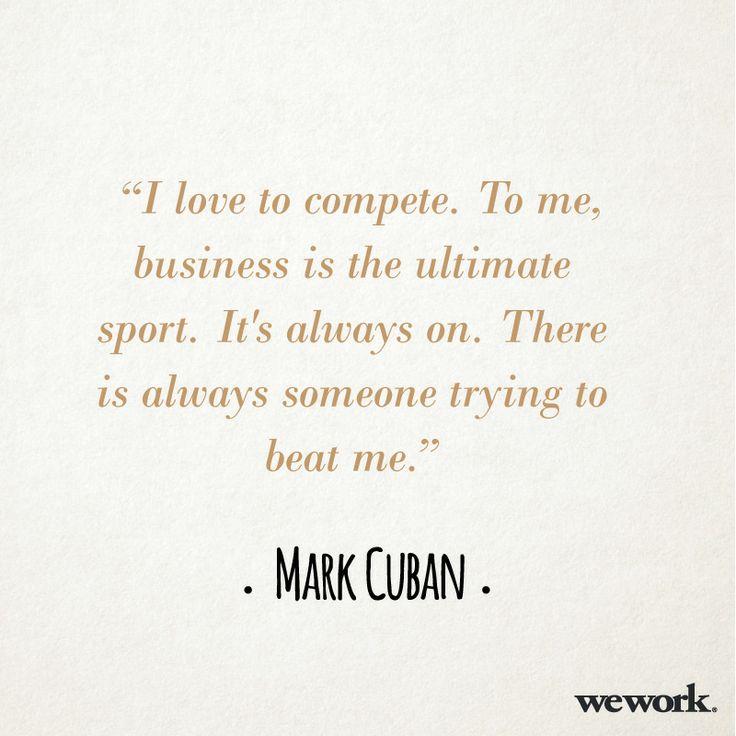 WeWork inspirational quote // Mark Cuban