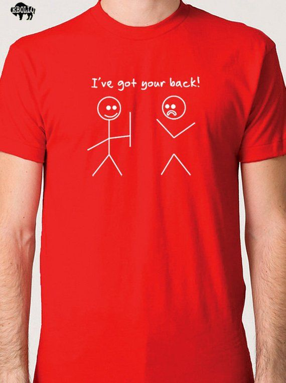 Husband Shirt Best Friend Gift I ve Got Your Back T-shirt Funny T Shirts  Husband Gift Fathers Day Gi 7173e4ebb