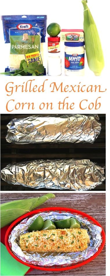Grilled Corn on the Cob in Foil Recipes!  This EASY Mexican Corn made on the grill is so delicious... the perfect blend of butter, spices and cheese!