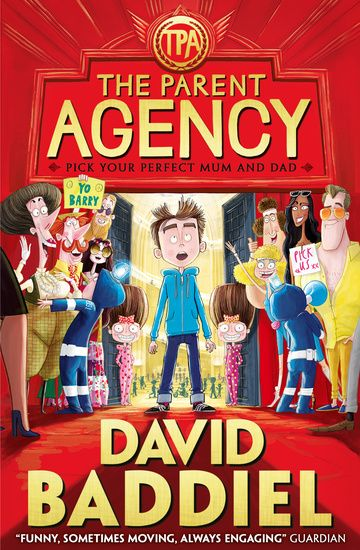 The Parent Agency by David Baddiel - 9 - 13 years shortlist