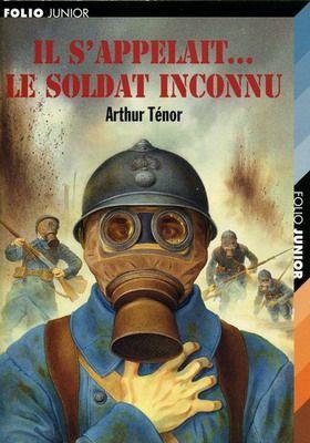 Arthur Ténor - Il s'appelait le soldat inconnu