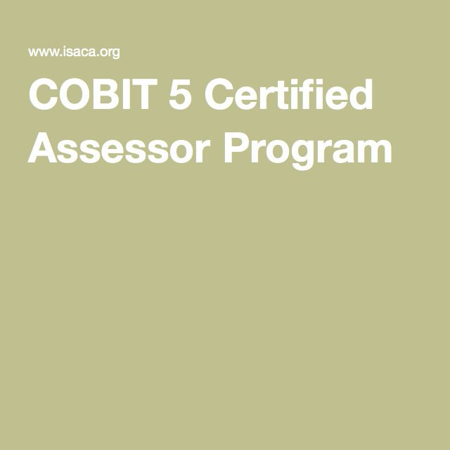 COBIT 5 Certified Assessor Program