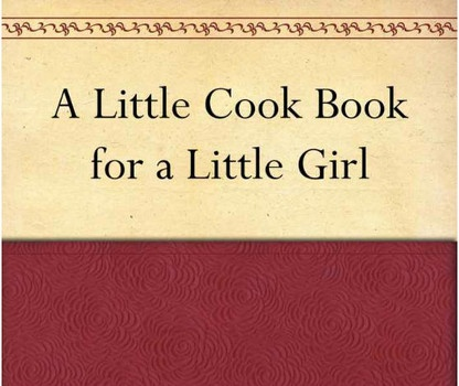Five whimsical historic cookbooks that are free on Kindle