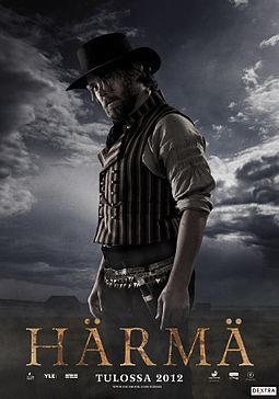 Härmä. This movie took me by surprise - positively. Great Finnish movie, great acting and balance between story line and how late 1800 year violence in Finnish Ostrobothnia is shown.