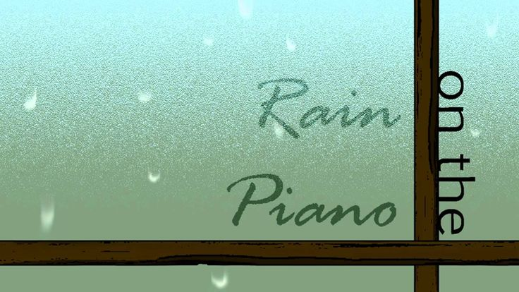 Rain on the Piano - Full Album Compilation