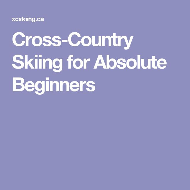 Cross-Country Skiing for Absolute Beginners