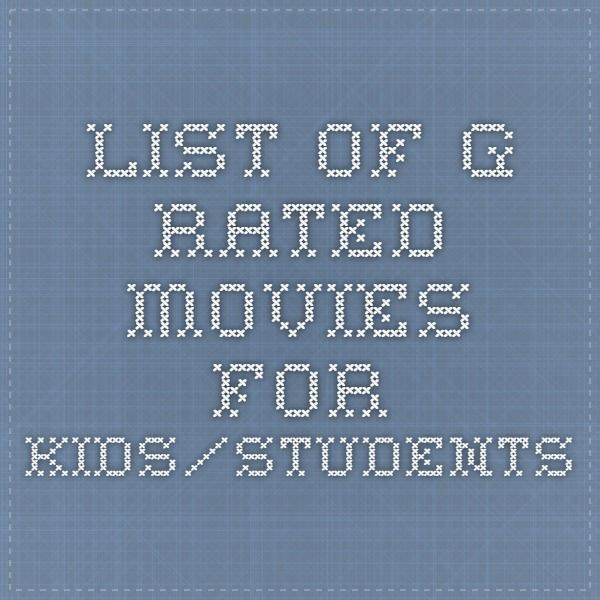 List of G-Rated Movies for Kids/Students