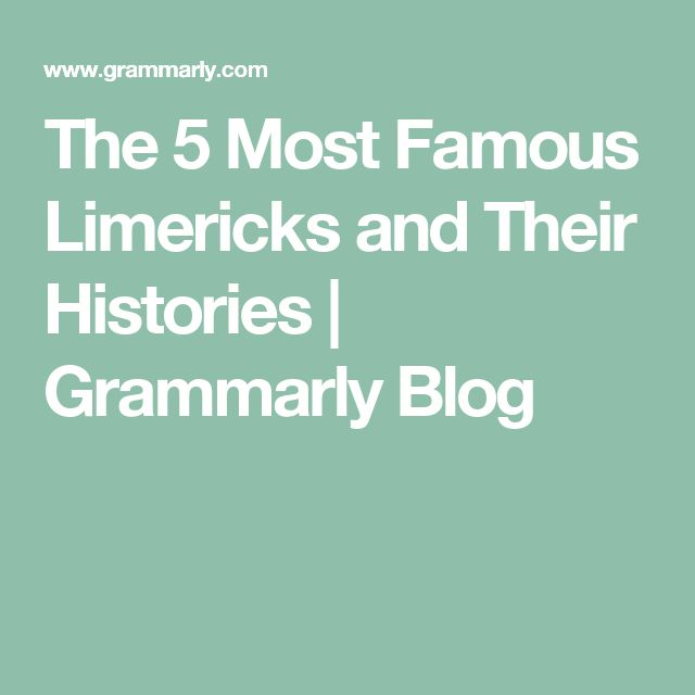 The 5 Most Famous Limericks and Their Histories | Grammarly Blog