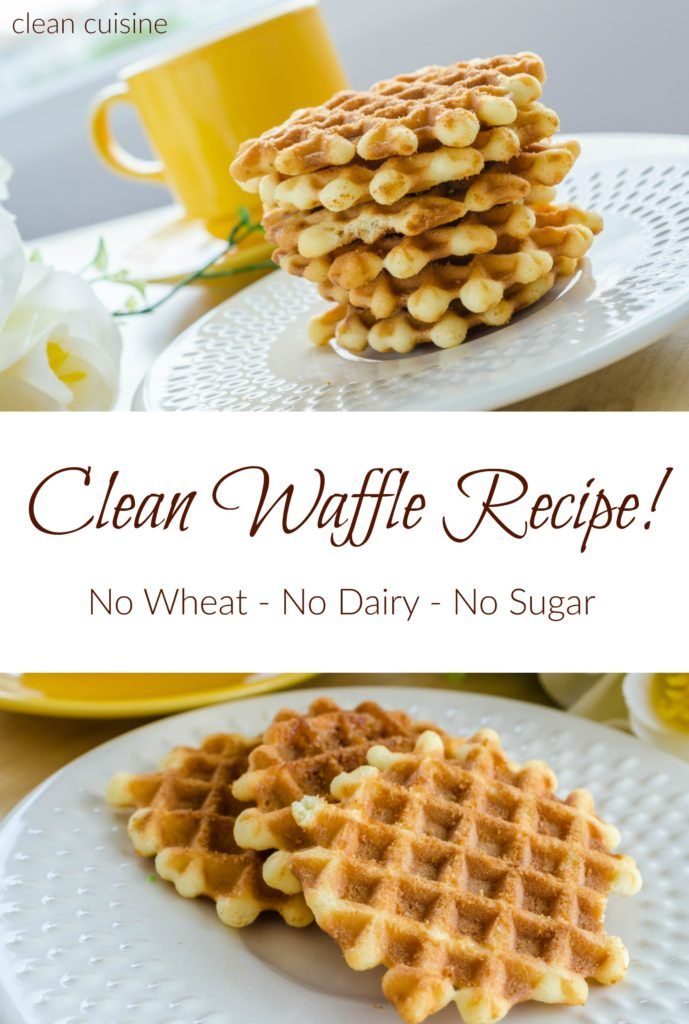 A Clean Eating Waffle Recipe! How To Make Waffles without wheat, dairy or sugar (including video tutorial)