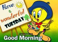 Tweety Bird Good Morning Tuesday Quote